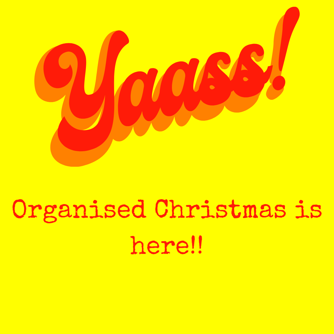 Organised Christmas 2020