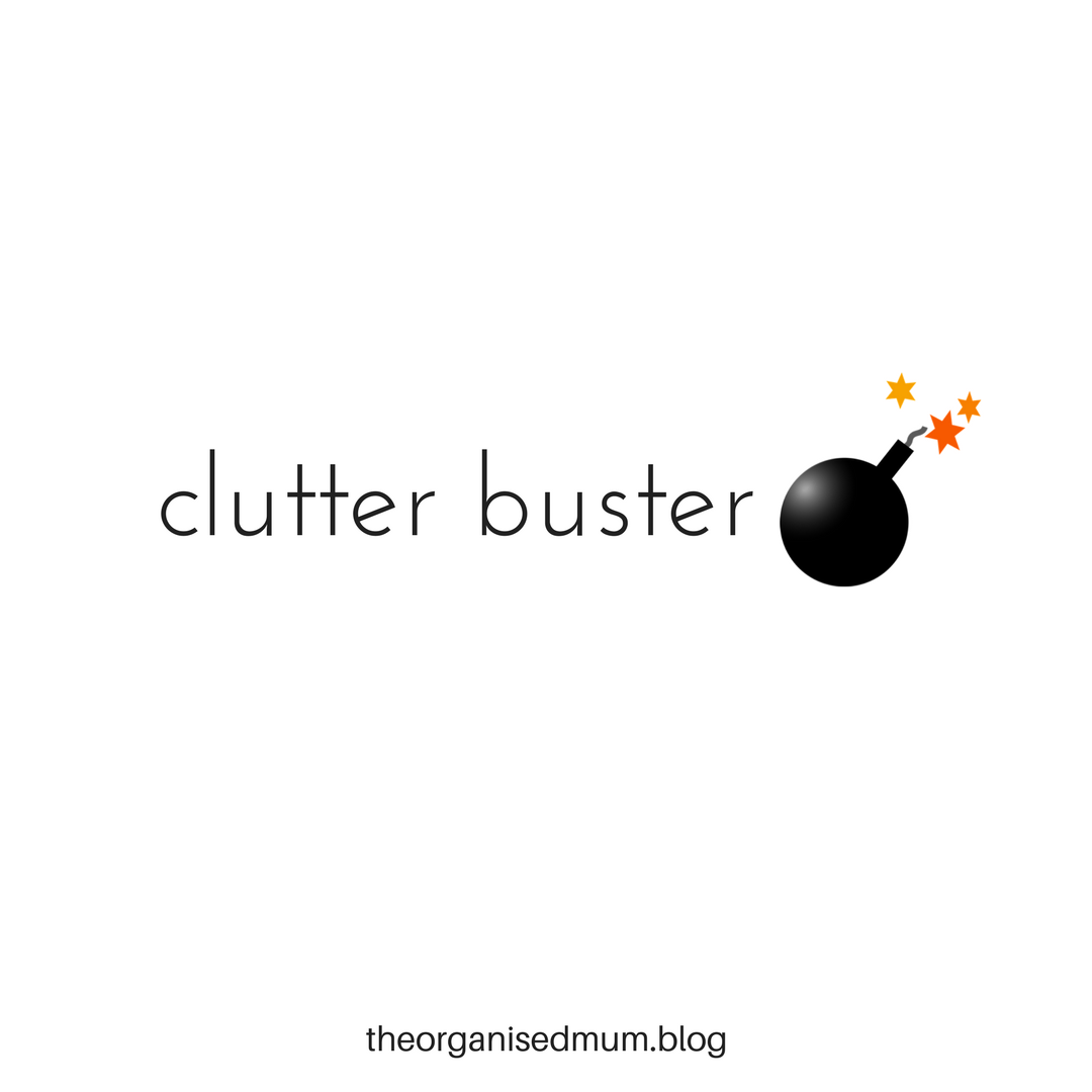 The Clutter Buster: For When You Have Too Much Stuff!