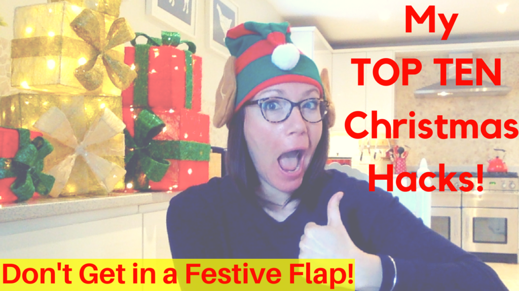 Top Ten Christmas Hacks | Festive Gamechangers!