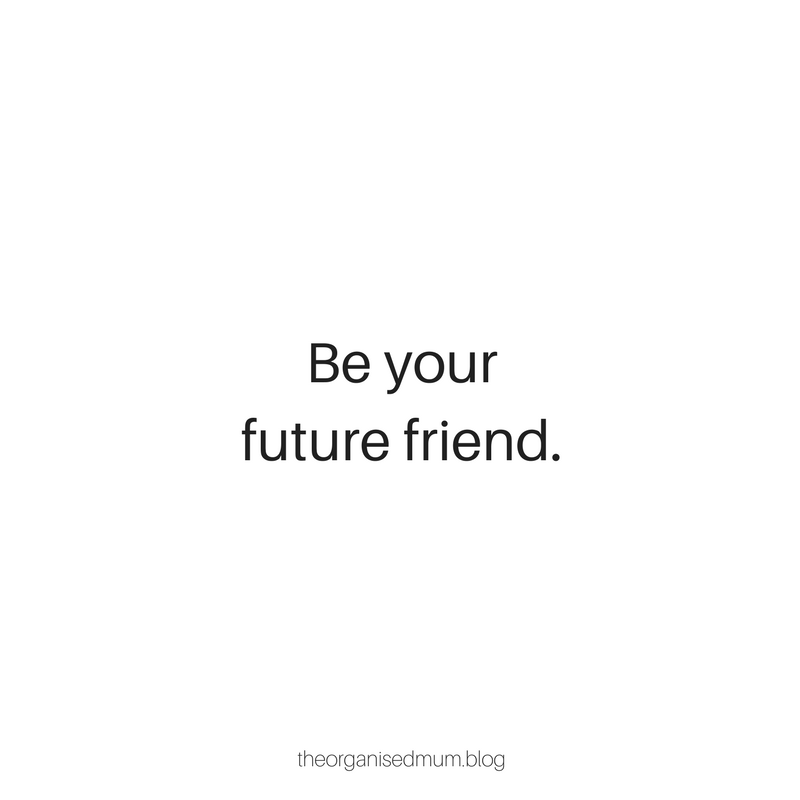 Be Your Future Friend | How I Stay Motivated!