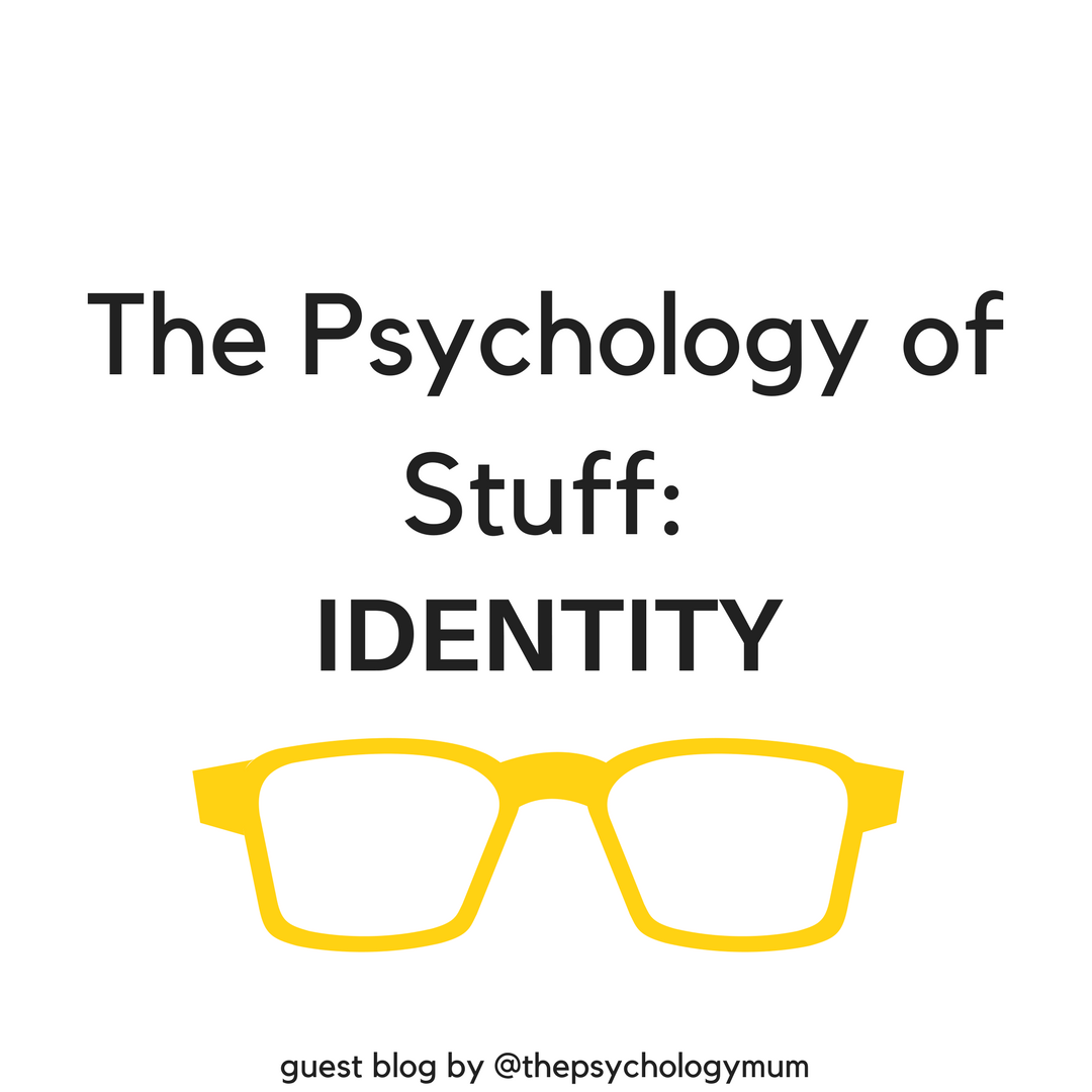 The Psychology of Stuff: A mini-series!