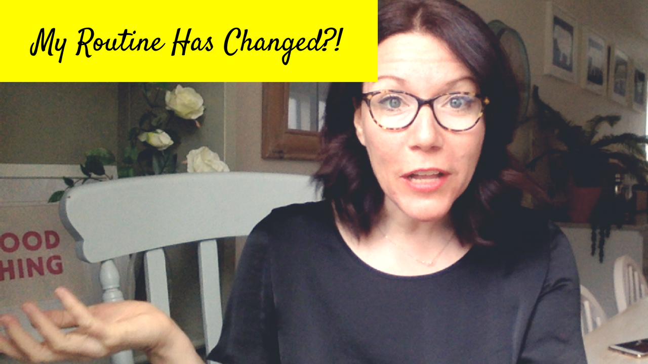 I've Changed My Routine!