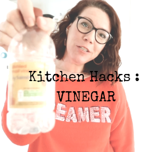 Kitchen Hacks: Vinegar