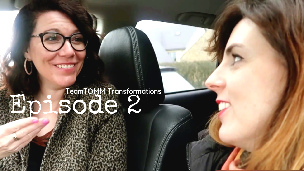 Episode 2 TeamTOMM Transformation