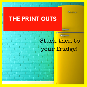 YOUR FREE PRINTOUTS – There's More to Life than Housework!