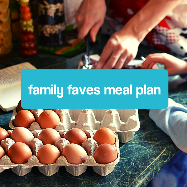 Family Faves Mealplan