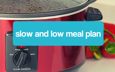 Slow and Low Meal Plan