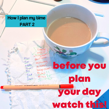 How I plan my time.
